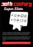 30th Century Super Slate, Mental tricks