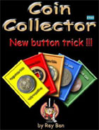 Coin Collector Button Trick by Rey Ben
